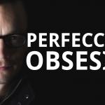 Cómo dejar de ser perfeccionista